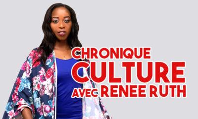 Chronique Culture avec Renée Ruth
